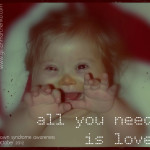 All you need is love, Getting over the shock of my daughter's Down syndrome