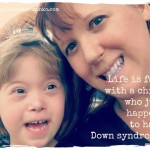 Things I thought I wouldn't do because of a child with Down syndrome