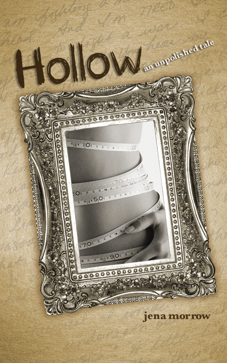 Hollow An Unpolished Tale by Jena Morrow